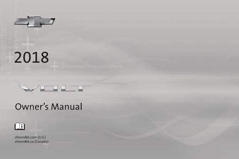 2018 CHEVROLET VOLT OWNERS MANUAL  NEW TAKE OUT