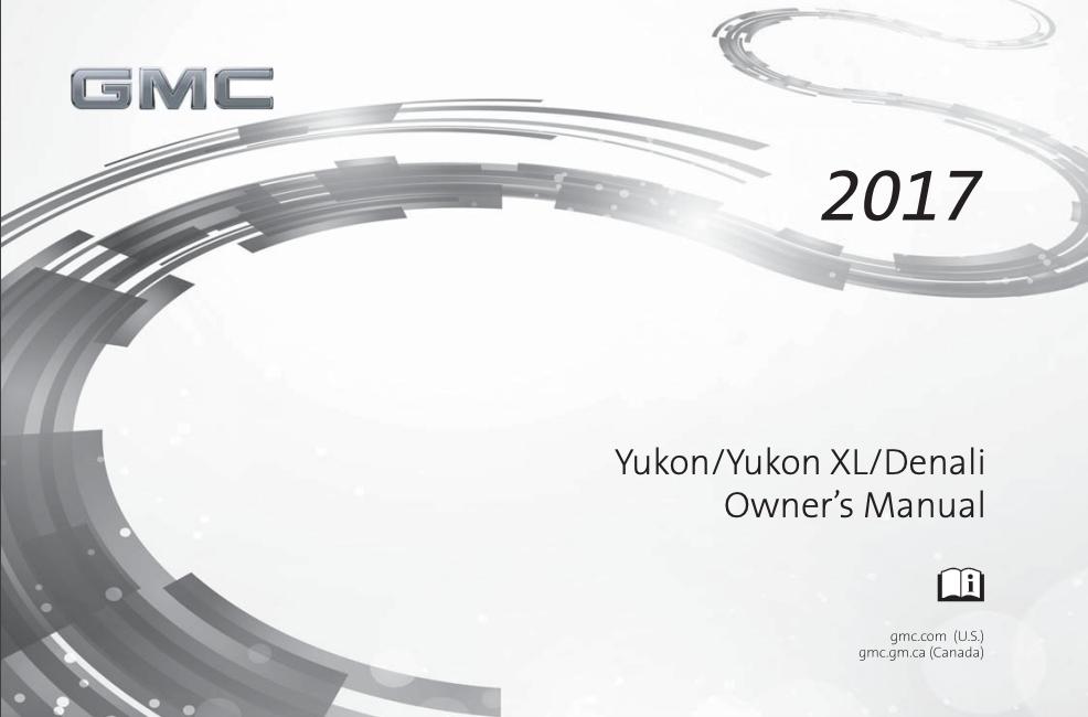 2017 GMC Yukon/Yukon XL/Denali Owner's Manual Image