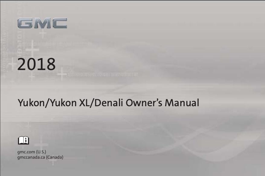 2018 GMC Yukon/Yukon XL/Denali Owner's Manual Image