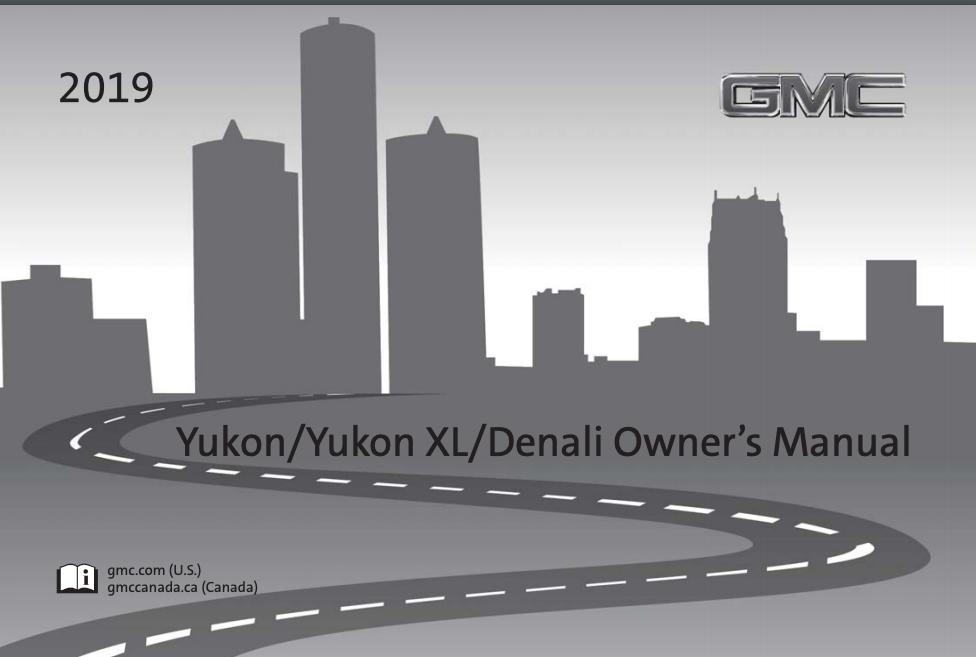2019 GMC Yukon/Yukon XL/Denali Owner's Manual Image