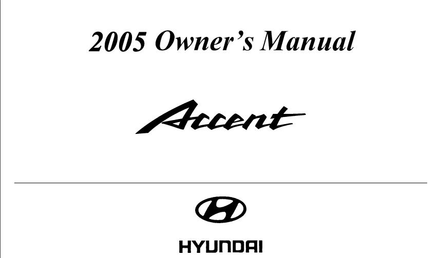 2005 Hyundai Accent Owner's Manual Image