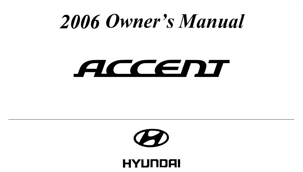 2006 Hyundai Accent Owner's Manual Image
