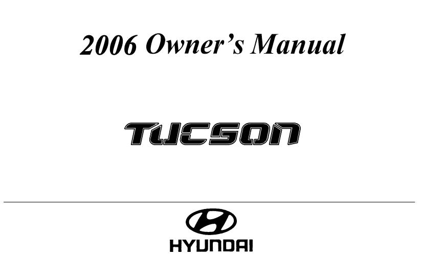 2006 Hyundai Tucson Owner's Manual Image