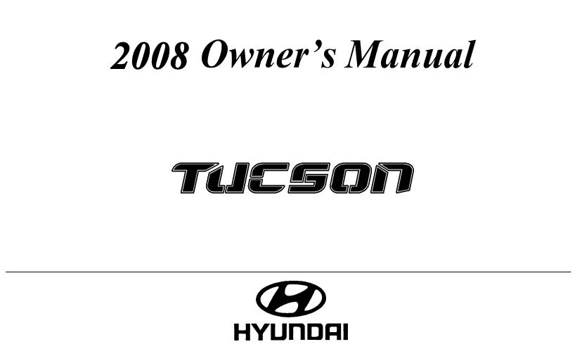 2008 Hyundai Tucson Owner's Manual Image