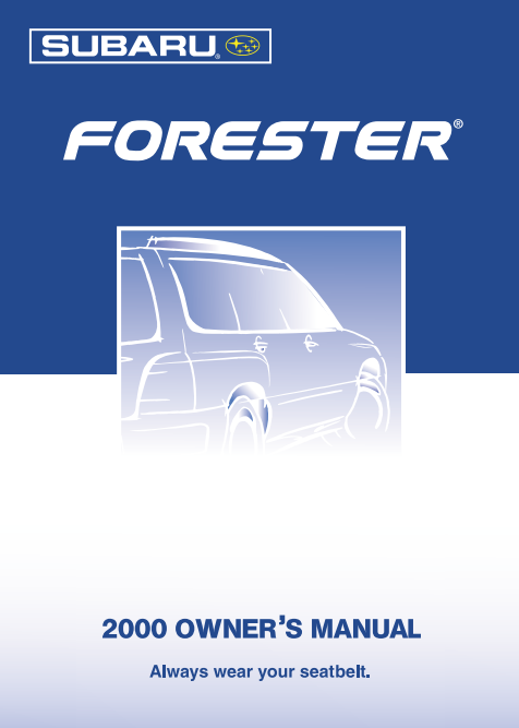 2000 Subaru Forester Owner S Manual Sign Up Download Ownermanual