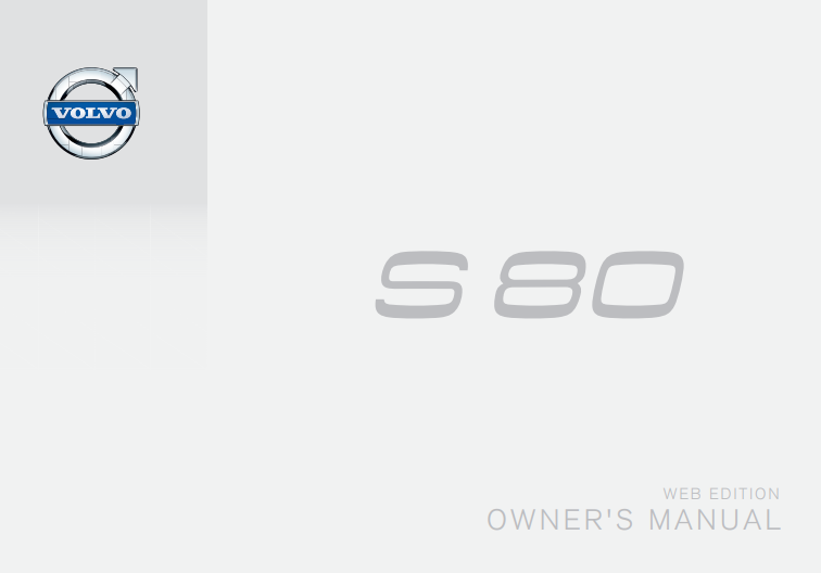 Early 2015 Volvo S80 Owner's Manual Image