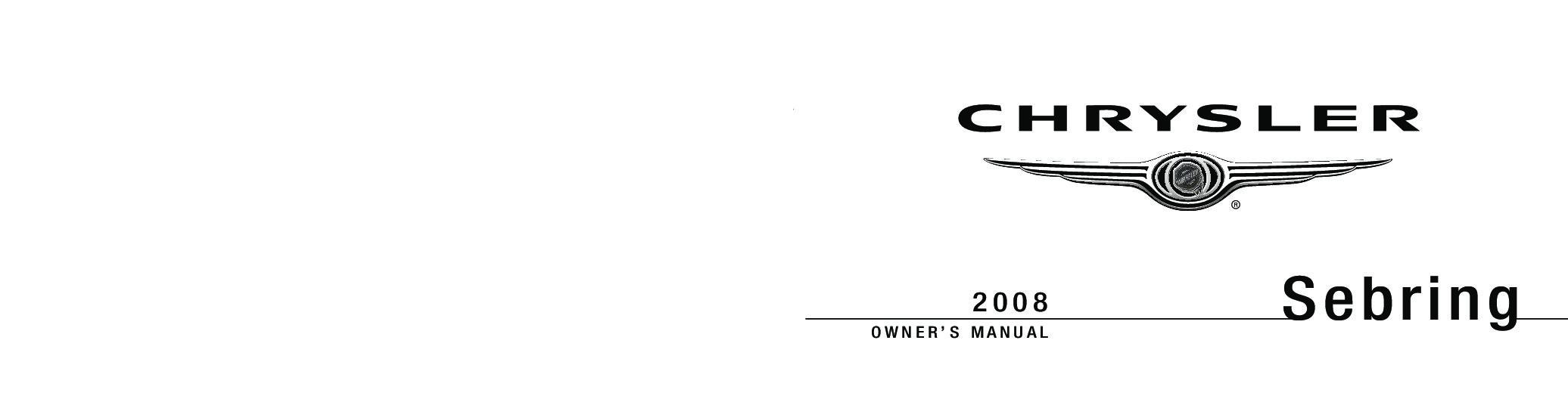 2008 Chrysler Sebring Sedan Owner S Manual Sign Up Download Ownermanual