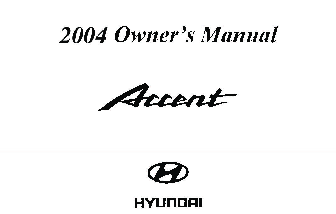 2004 Hyundai Accent Owner's Manual Image
