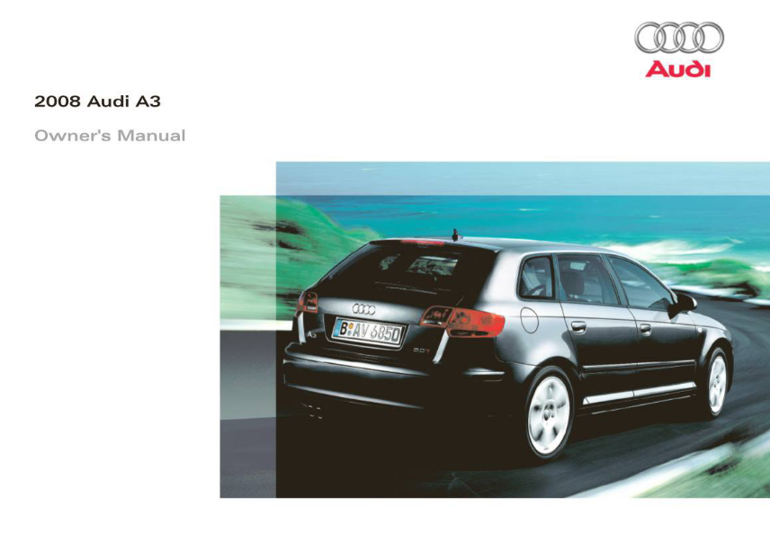 2008 Audi A3 Owners Manual Sign Up & Download   OwnerManual